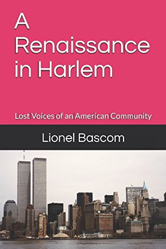 Search : A Renaissance in Harlem: Lost Voices of an American Community