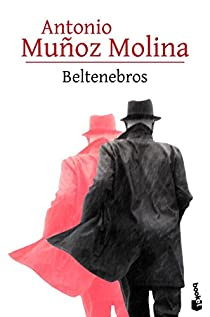 Beltenebros par Muñoz Molina