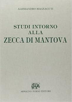Book Studi intorno alla zecca di Mantova