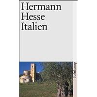 Italien: Schilderungen, Tagebücher, Gedichte, Aufsätze, Buchbesprechungen und Erzählungen (suhrkamp taschenbuch, Band 689)