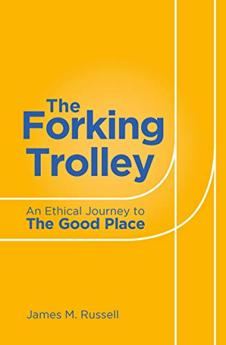 The Forking Trolley: An Ethical Journey to The Good Place
