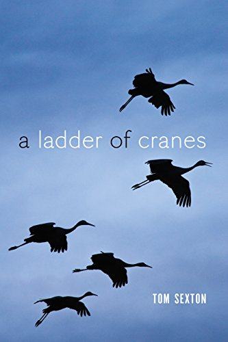 A Ladder of Cranes (The Alaska Literary Series)