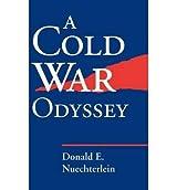 A Cold War Odyssey(Hardback) - 1997 Edition