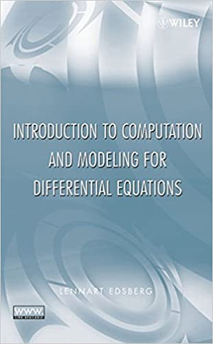 Introduction to Computation and Modeling with Differential Equations