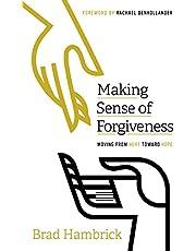 Making Sense of Forgiveness