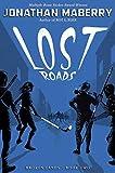 Amazon.com: Lost Roads (Broken Lands Book 2) eBook : Maberry, Jonathan: Kindle Store