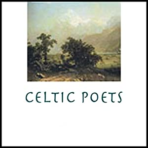 Celtic Poets Audiobook