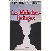 Maladies refuges