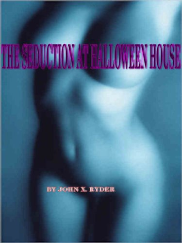 The Seduction at Halloween House