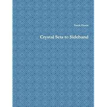 Crystal Sets to Sideband