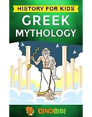Greek Mythology: History for kids: A captivating guide to Greek Myths of Greek Gods, Goddesses, Heroes, and Monsters