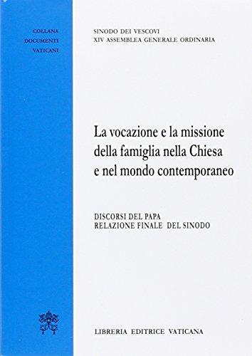 Scarica La Vocazione E La Missione Della Famiglia Nella Chiesa E