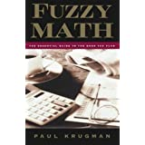 Fuzzy Math: The Essential Guide to the Bush Tax Plan by Paul Krugman (2010-05-01)