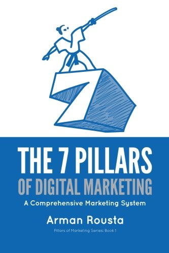 41w 0Ce0JZL - The 7 Pillars of Digital Marketing: A Comprehensive Marketing System
