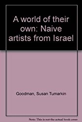 A world of their own: Naive artists from Israel