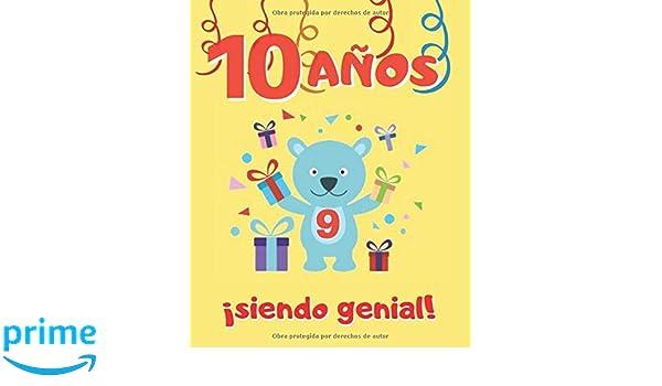 10 AÑOS SIENDO GENIAL: LINDO CUADERNO INFANTIL DE DIBUJOS ...