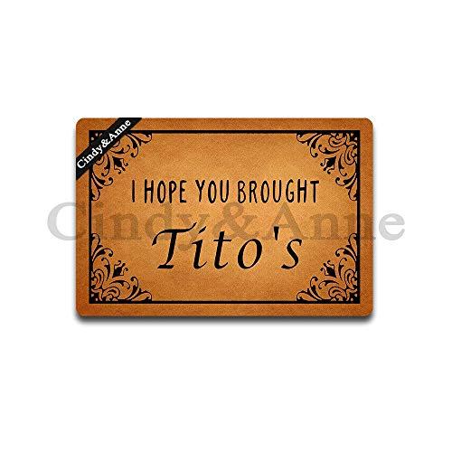 (Tdou I Hope You Brought Tito's Doormat Entrance Floor Mat Funny Doormat Rubber Non-Slip Doormat Decorative Indoor Outdoor Doormat 23.6 by 15.7 Inch)