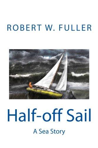 Half-off Sail: A Sea Story