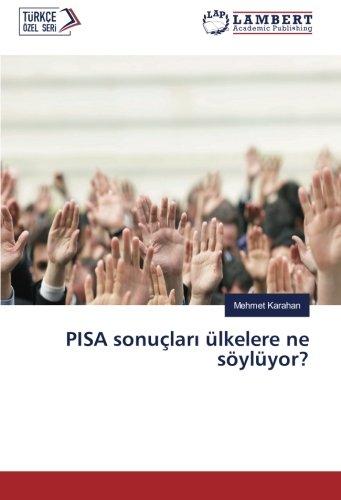 PISA sonuçları ülkelere ne söylüyor? (Turkish Edition) ebook