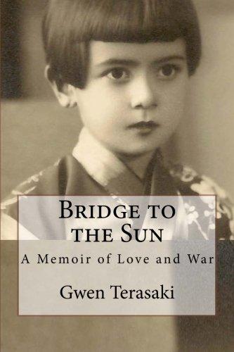 Bridge To The Sun by Gwen Terasaki
