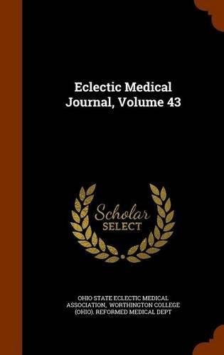 Eclectic Medical Journal, Volume 43 pdf epub