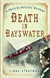 Death in Bayswater (The Frances Doughty Mysteries)
