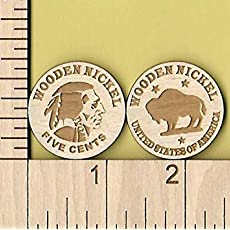 Wooden Nickel Qty 12 Laser Cut Wood Token Coin Dont Take Any Wooden Nickels