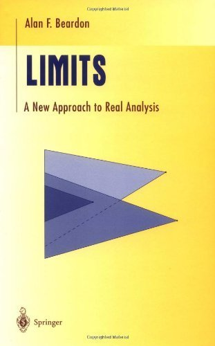 Limits: A New Approach to Real Analysis (Undergraduate Texts in Mathematics) by Alan F. Beardon (1997-10-30)