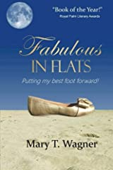 Fabulous in Flats: Putting my best foot forward! Paperback