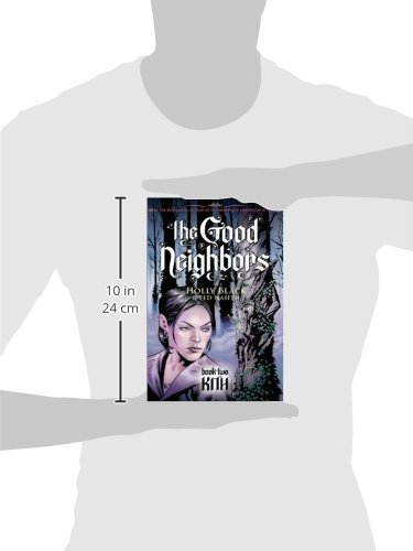 Amazon The Good Neighbors 2 Kith 9780439855662 Holly Black