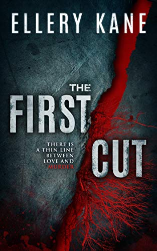 The First Cut (Doctors of Darkness Book 3)
