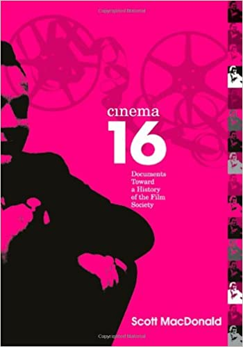 Cinema 16: Documents Toward a History of the Film Society (Wide Angle Books)