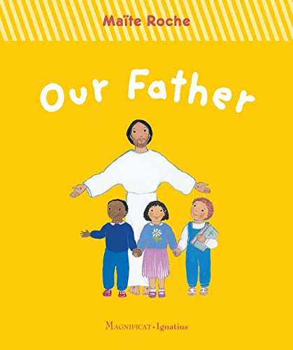 Our Father (First Steps in Faith) pdf epub