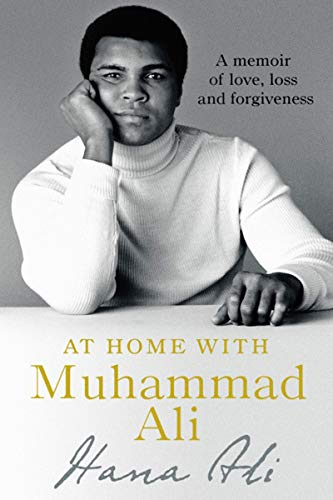 Book Cover: At Home with Muhammad Ali: A Memoir of Love, Loss, and Forgiveness