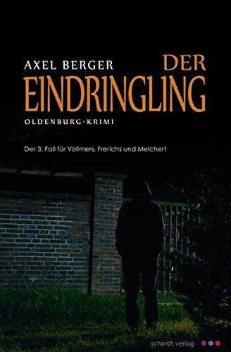 Der Eindringling: Oldenburg-Krimi