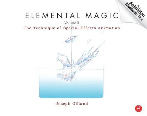2-elemental-magic-volume-ii-the-technique-of-special-effects-animation-animation-masters-title-2