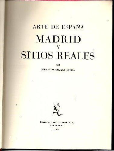 ARTE DE ESPAÑA MADRID Y SITIOS REALES: Amazon.es: CHUECA GOITIA ...