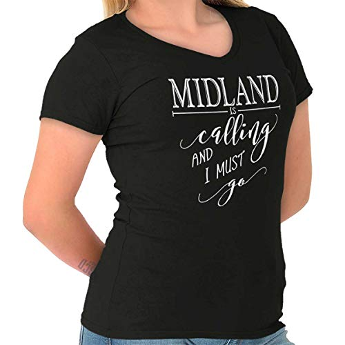 Midland, TX is Calling I Must Go Home Womens Shirt State City Junior V-Neck Tee Black