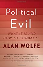 Political Evil: What It Is and How to Combat It (Vintage)