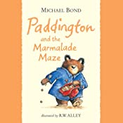 Paddington and the Marmalade Maze | Michael Bond