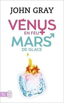 Book Venus En Feu Et Mars de Glace (Bien Etre) by John Gray (2011-06-01)