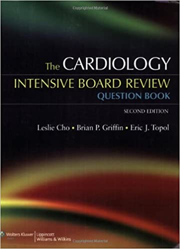 The cardiology intensive board review question book leslie cho md the cardiology intensive board review question book leslie cho md brian p griffin eric j topol md 9780781774673 amazon books fandeluxe Image collections