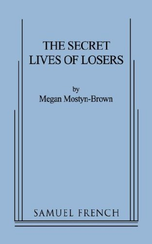 The Secret Lives of Losers