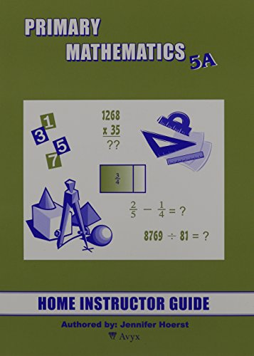 Primary Mathematics 5A Home Instructor's Guide ()