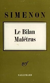 Le bilan malétras par Georges Simenon
