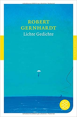 Lichte Gedichte Robert Gernhardt 9783596904501 Amazoncom