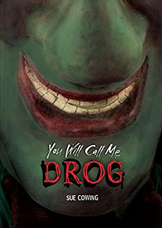 book cover of You Will Call Me Drog