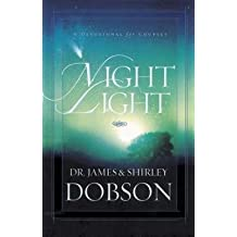 James C. Dobson: Night Light : A Devotional for Couples (Hardcover); 2007 Edition