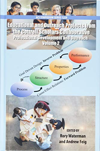 Educational and Outreach Projects from the Cottrell Scholars Collaborative: Undergraduate and Graduate Education Volume 2 (ACS Symposium Series)