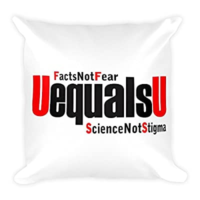 HIV Undetectable Equals Untransmittable Pillow